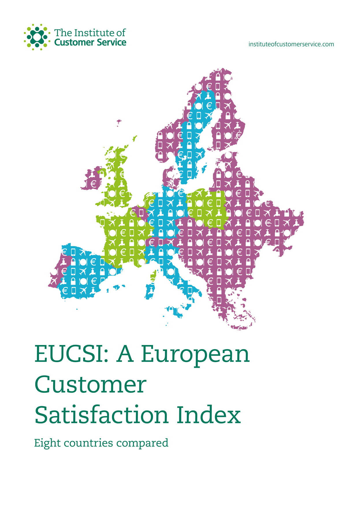 EUCSI: A European Customer Satisfaction Index – Eight Countries Compared