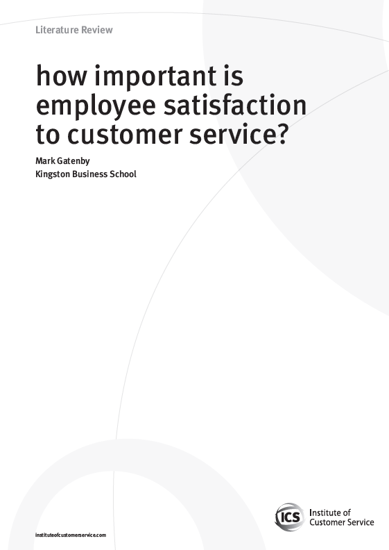 How Important Is Employee Satisfaction To Customer Service? (2009)