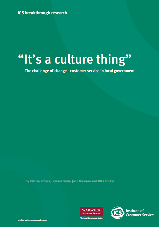 """It's A Culture Thing"" The Challenge Of Change – Customer Service In Local Government (2009)"