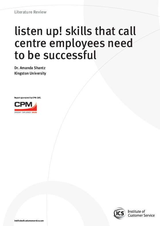 Listen Up! Skills That Call Centre Employees Need To Be Successful (2009)