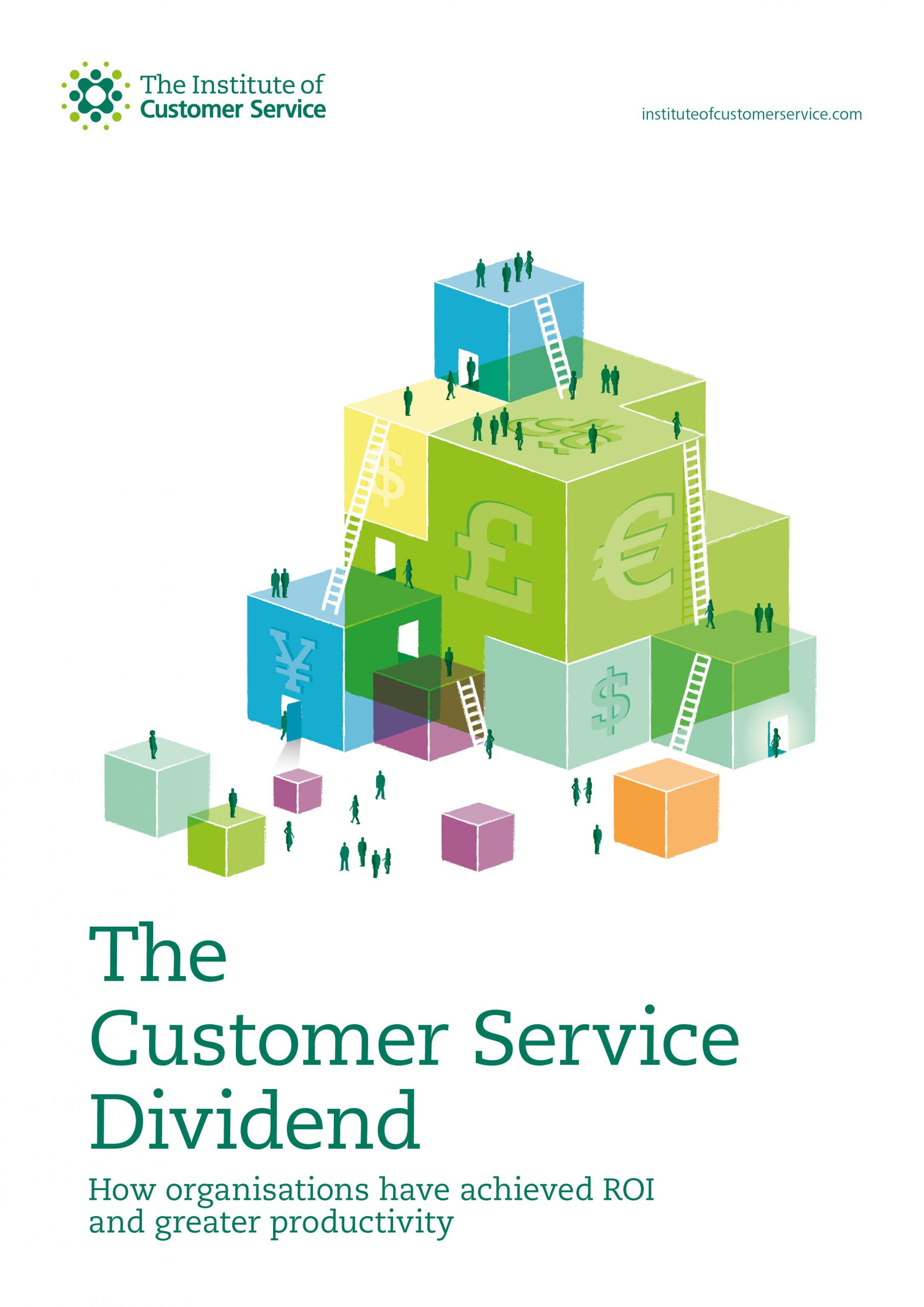 The Customer Service Dividend: How Organisations Have Achieved ROI And Greater Productivity