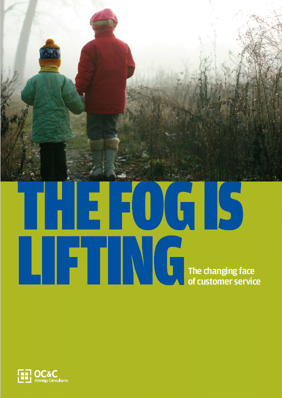 The Fog Is Lifting – The Changing Face Of Customer Service