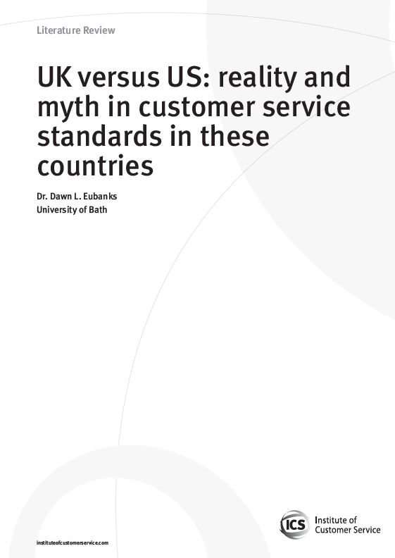 UK Versus US: Reality And Myth In Customer Service Standards In These Countries (2010)