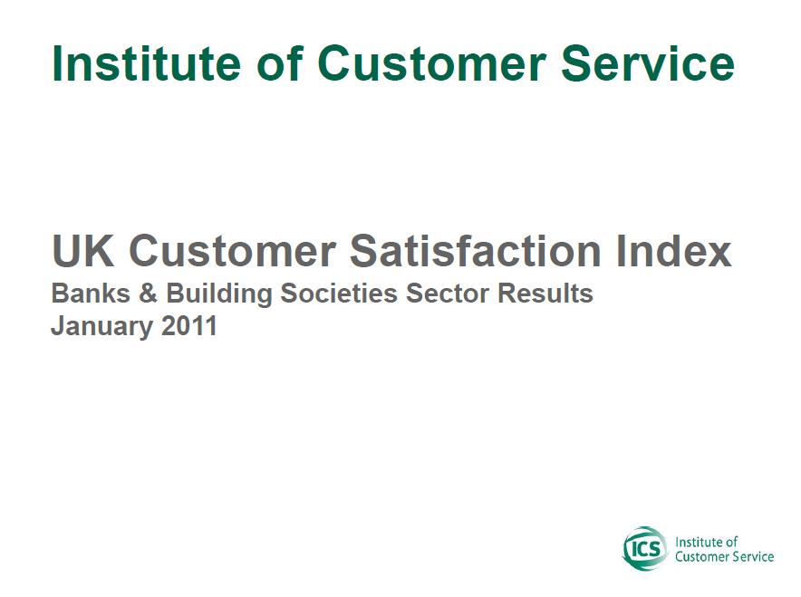 UKCSI Banks And Building Societies Sector Report – January 2011