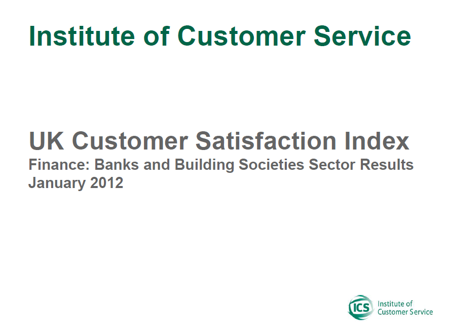 UKCSI Banks And Building Societies Sector Report – January 2012