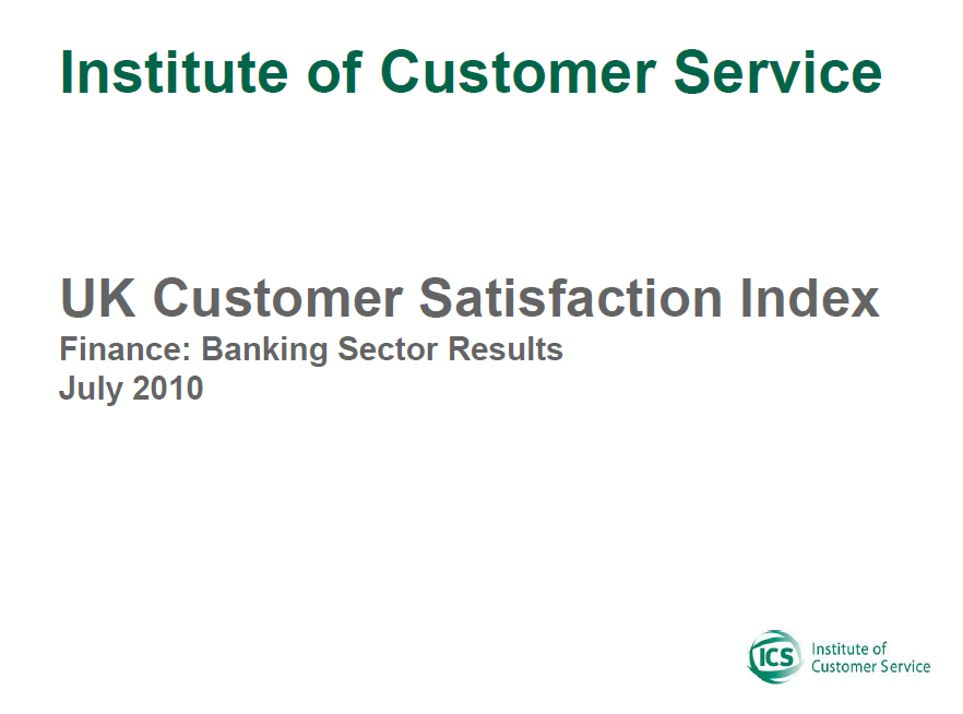 UKCSI Banks And Building Societies Sector Report – July 2010