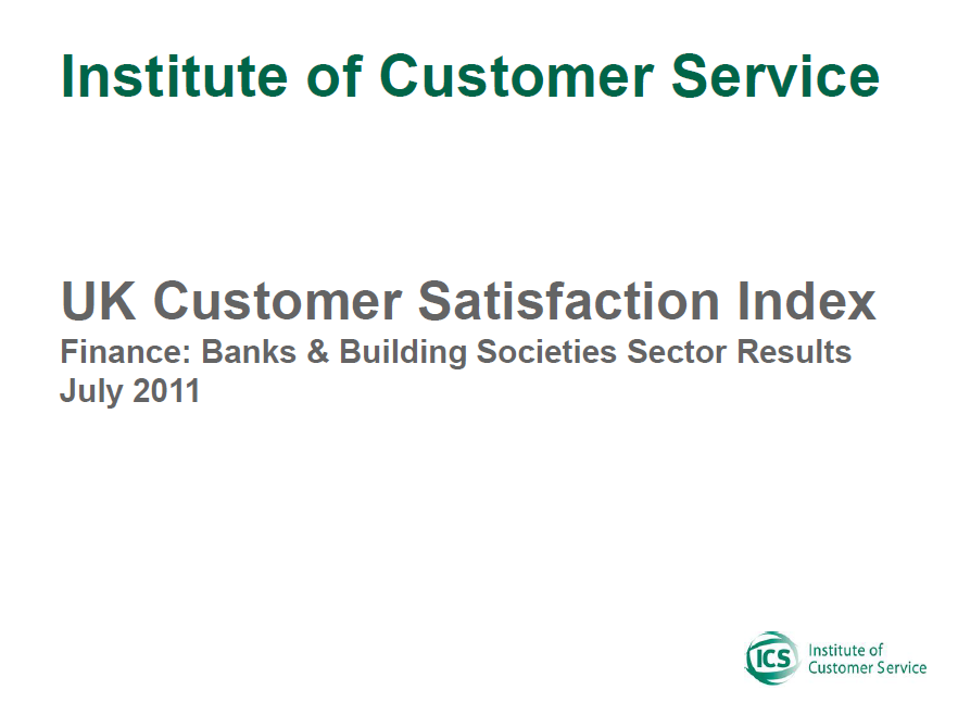 UKCSI Banks And Building Societies Sector Report – July 2011