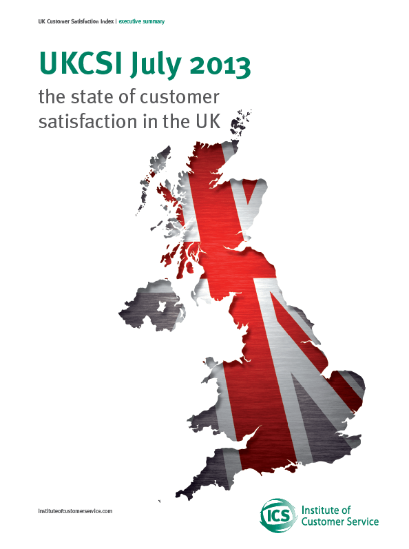 UKCSI: The State Of Customer Satisfaction In The UK – July 2013
