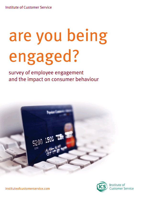 Are You Being Engaged? Employee Engagement And Its Influence On Customer Satisfaction And Buying Behaviour (2013)