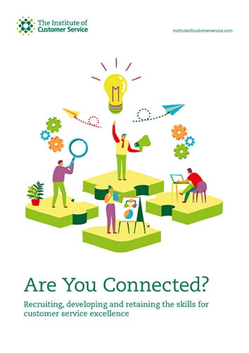 Are You Connected? Recruiting, Developing And Retaining The Skills For Customer Service Excellence