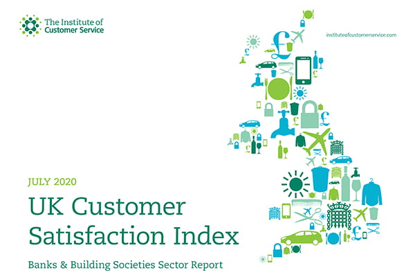 UKCSI Banks & Building Societies Sector Report – July 2020